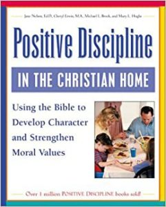 Mike Brock | Positive Discipline in the Christian Home