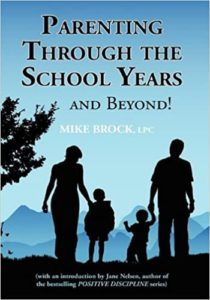 Mike Brock | Parenting Through the School Years